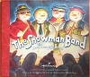 Snowman Band of Snowboggle Bend Book
