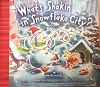 What's Shakin in Snowflake City? Book