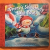 There's Snowbody Like You Book